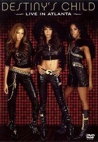 Cover Destiny's Child - Live In Atlanta [DVD]